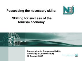 Possessing the necessary skills:  Skilling for success of the Tourism economy.