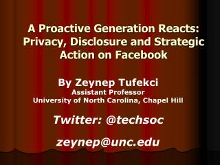 A Proactive Generation Reacts: Privacy, Disclosure and Strategic Action on Facebook