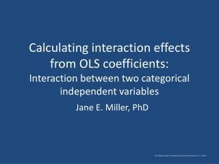 Jane E. Miller, PhD