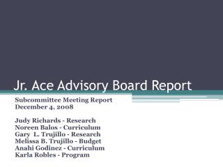 Jr. Ace Advisory Board Report