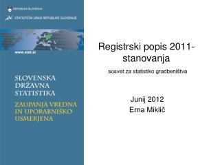Registrski popis 2011- stanovanja sosvet za statistiko gradbeništva