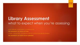Library Assessment what to expect when you're assessing