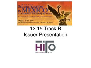 12.15 Track B Issuer Presentation