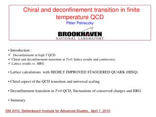 Chiral and deconfinement transition in finite    temperature QCD P é ter Petreczky