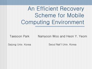 An Efficient Recovery Scheme for Mobile Computing Environment