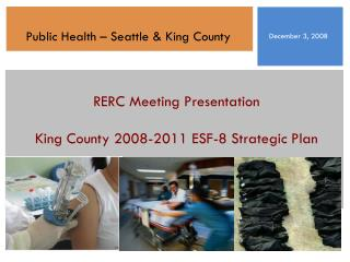 RERC Meeting Presentation King County 2008-2011 ESF-8 Strategic Plan