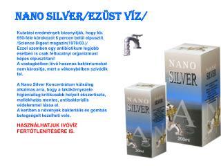 NANO SILVER/ezüst víz/
