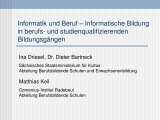 Informatik und Beruf   Informatische Bildung  in berufs- und studienqualifizierenden Bildungsg ngen