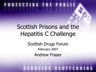Scottish Prisons and the Hepatitis C Challenge