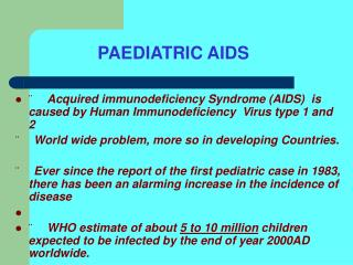 PAEDIATRIC AIDS
