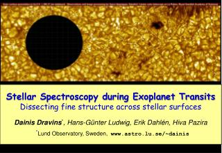 Stellar Spectroscopy during Exoplanet  Transits