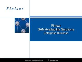 Finisar SAN Availability Solutions Enterprise Business