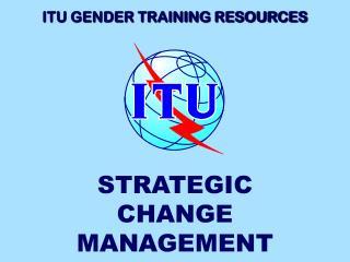 ITU GENDER TRAINING RESOURCES