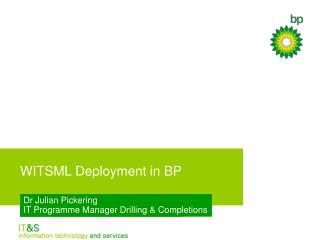 WITSML Deployment in BP