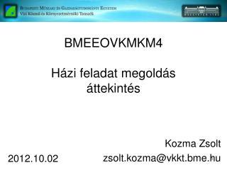 BMEEOVKMKM4 H�zi feladat megold�s �ttekint�s