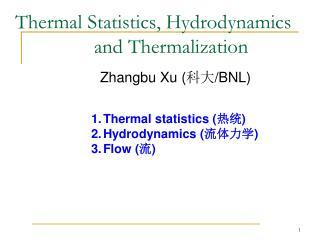 Thermal Statistics, Hydrodynamics        and Thermalization