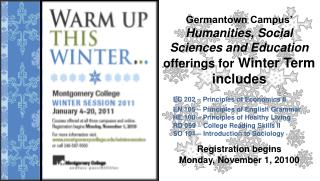 Germantown Campus' Humanities, Social Sciences and Education  offerings for  Winter Term includes