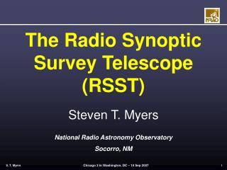 The Radio Synoptic Survey Telescope (RSST)