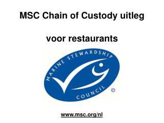 MSC Chain of Custody uitleg  voor restaurants