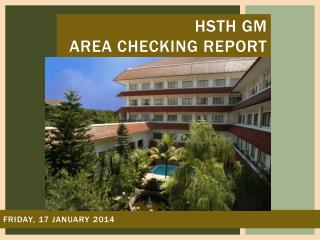 HSTH GM  AREA CHECKING REPORT