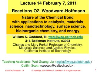 Lecture 14 February 7, 2011 Reactions O2, Woodward-Hoffmann