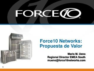 Force10 Networks: Propuesta de Valor