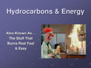 Hydrocarbons & Energy