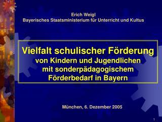 Vielfalt schulischer F rderung von Kindern und Jugendlichen  mit sonderp dagogischem F rderbedarf in Bayern