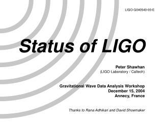 Status of LIGO