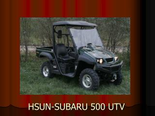 HSUN-SUBARU 500 UTV