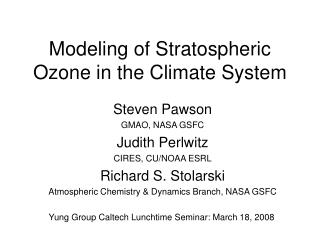 Modeling of Stratospheric Ozone in the Climate System
