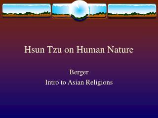 Hsun Tzu on Human Nature