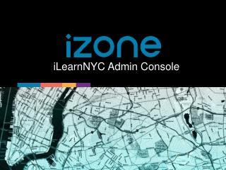 iLearnNYC Admin Console
