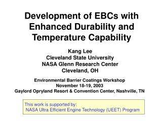 Development of EBCs with Enhanced Durability and Temperature Capability