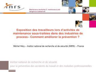 Michel Héry – Institut national de recherche et de sécurité (INRS) – France