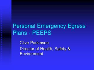 Personal Emergency Egress Plans - PEEPS