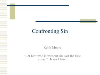 Confronting Sin