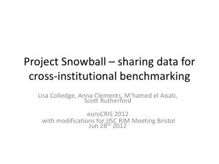 Project Snowball – sharing data for cross-institutional benchmarking