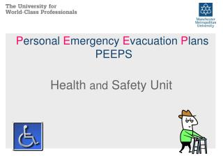 P ersonal  E mergency  E vacuation  P lans  PEEPS