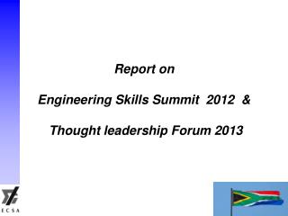 Report on Engineering Skills Summit  2012  &   Thought leadership Forum 2013