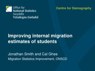 Jonathan Smith and Cal Ghee Migration Statistics Improvement, ONSCD