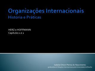 Organizações Internacionais História  e  Práticas