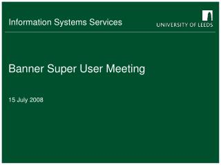 Banner Super User Meeting