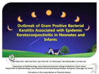 Outbreak of Gram Positive Bacterial Keratitis Associated with Epidemic Keratoconjunctivitis in Neonates and Infants