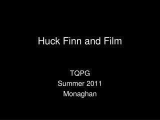 Huck Finn and Film