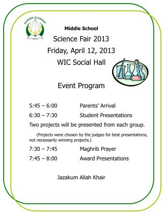 Middle School Science Fair 2013 Friday, April 12, 2013 WIC Social Hall Event Program