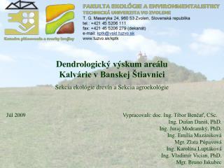 Dendrologick� v�skum are�lu Kalv�rie v Banskej �tiavnici