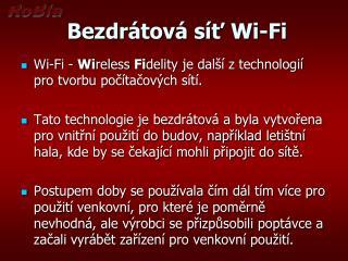 Bezdrátová síť  Wi - Fi