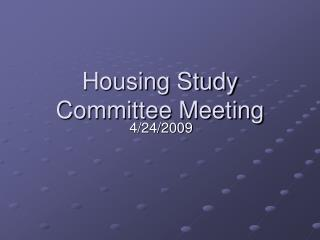 Housing Study Committee Meeting