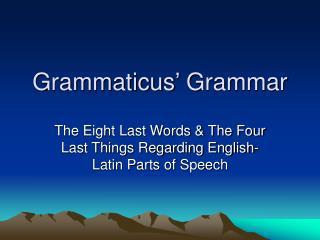 Grammaticus' Grammar